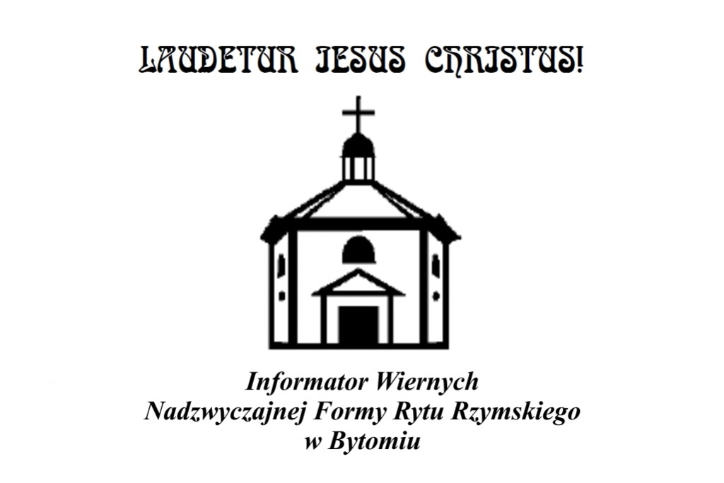 Informator Wiernych Nadzwyczajnej Formy  Rytu Rzymskiego wBytomiu (50/2019)